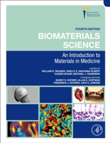 Image for Biomaterials science  : an introduction to materials in medicine