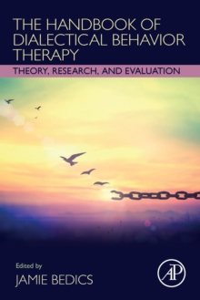 Image for The Handbook of Dialectical Behavior Therapy : Theory, Research, and Evaluation