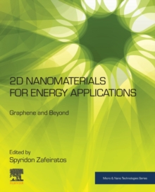 2D Nanomaterials for Energy Applications: Graphene and Beyond (Micro and Nano Technologies)