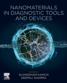Image for Nanomaterials in Diagnostic Tools and Devices