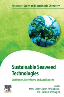 Image for Sustainable Seaweed Technologies : Cultivation, Biorefinery, and Applications