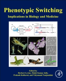 Image for Phenotypic Switching : Implications in Biology and Medicine