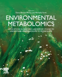 Image for Environmental Metabolomics : Applications in field and laboratory studies to understand from exposome to metabolome