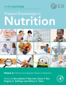 Image for Present Knowledge in Nutrition : Clinical and Applied Topics in Nutrition