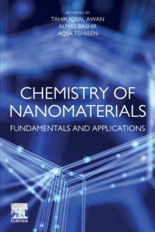 Image for Chemistry of nanomaterials  : fundamentals and applications