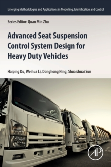 Image for Advanced Seat Suspension Control System Design for Heavy Duty Vehicles