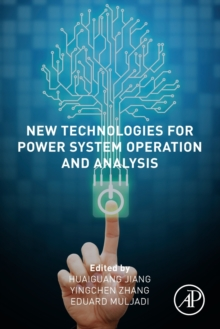 Image for New Technologies for Power System Operation and Analysis