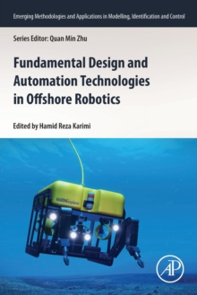 Image for Fundamental Design and Automation Technologies in Offshore Robotics