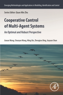 Image for Cooperative Control of Multi-agent Systems: An Optimal and Robust Perspective