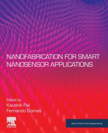 Image for Nanofabrication for Smart Nanosensor Applications