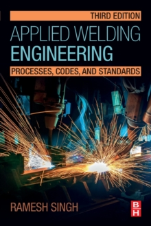 Image for Applied welding engineering  : processes, code, and standards
