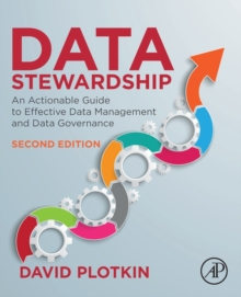 Image for Data stewardship  : an actionable guide to effective data management and data governance