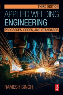 Image for Applied Welding Engineering: Processes, Codes, and Standards