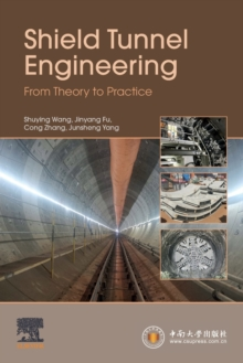 Image for Shield tunnel engineering  : from theory to practice