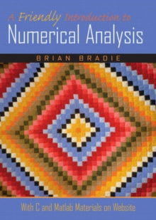 A Friendly Introduction to Numerical Analysis.