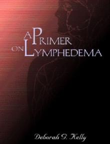 A Primer on Lymphedema