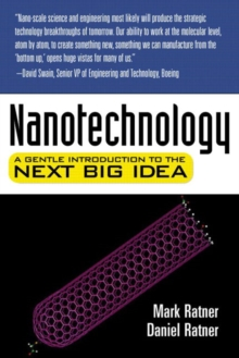 Image for Nanotechnology : A Gentle Introduction to the Next Big Idea