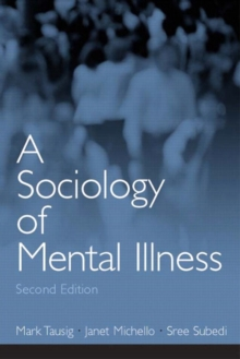 A Sociology of Mental Illness (2nd Edition)
