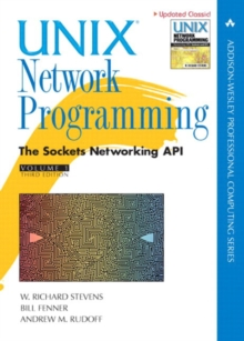 Image for UNIX network programming  : the sockets networking APIVol. 1