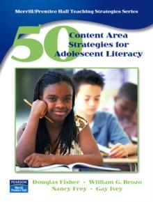 50 Content Area Strategies for Adolescent Literacy (Merrill / Prentice Hall Teaching Strategies Series)