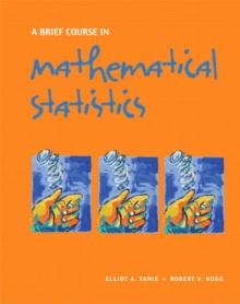 A Brief Course in Mathematical Statistics