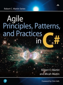 Image for Agile Principles, Patterns, and Practices in C#
