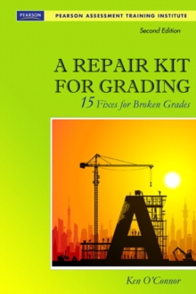 A Repair Kit for Grading: Fifteen Fixes for Broken Grades with DVD (2nd Edition) (Assessment Training Institute, Inc.)