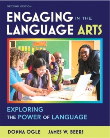 Image for Engaging in the Language Arts : Exploring the Power of Language