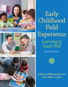 Image for Early childhood field experience  : learning to teach well