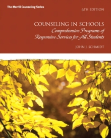 Image for Counseling in Schools : Comp. Programs of Responsive Services for All Students, Pearson eText -- Access Card