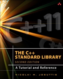 Image for The C++ standard library: a tutorial and reference.