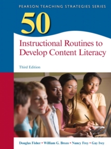 50 Instructional Routines to Develop Content Literacy (3rd Edition) (Teaching Strategies Series)
