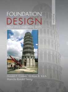 Image for Foundation Design : Principles and Practices
