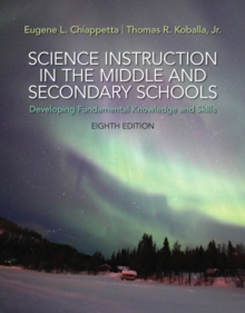 Image for Science instruction in the middle and secondary schools  : developing fundamental knowledge and skills