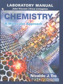 Image for Chemistry, a molecular approach, Nivaldo J. Tro, fourth edition: Laboratory manual