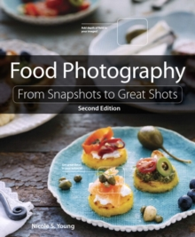 Food photography  : from snapshots to great shots - Young, Nicole
