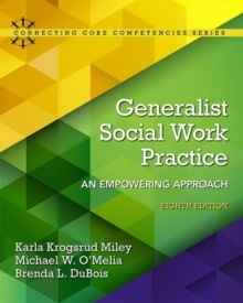 Image for Generalist Social Work Practice : An Empowering Approach with Enhanced Pearson eText -- Access Card Package