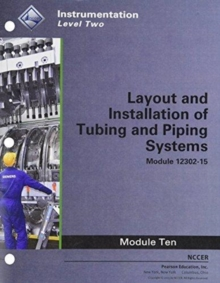 12302-15 Layout and Installation of Tubing and Piping Systems Trainee Guide