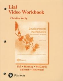 Image for Lial Video Workbook for Developmental Mathematics : Basic Mathematics and Algebra