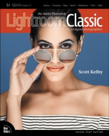 The Adobe Photoshop Lightroom CC book for digital photographers - Kelby, Scott