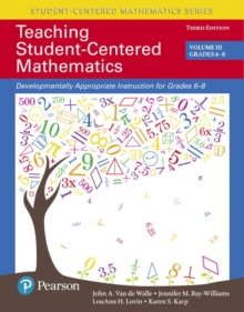 Image for Teaching student-centered mathematics  : developmentally appropriate instruction for grades 6-8