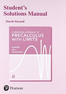 Image for Student's Solutions Manual for a Graphical Approach to Precalculus with Limits