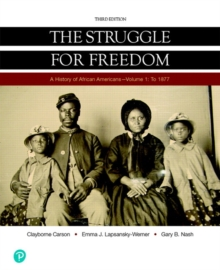Image for Struggle for Freedom, The, Volume 1 : To 1877, Books a la Carte Edition