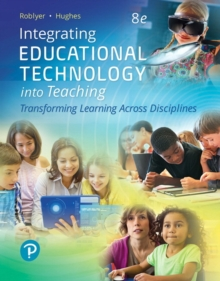 Image for Integrating Educational Technology into Teaching