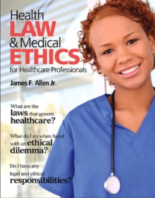 Image for Health law & medical ethics for healthcare professionals
