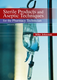 Image for Sterile Products and Aseptic Techniques for the Pharmacy Technician