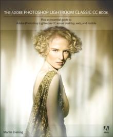 The Adobe Photoshop Lightroom Classic CC Book - Evening, Martin