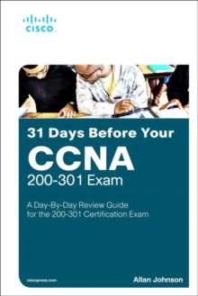 Image for 31 days before your CCNA exam  : a day-by-day review guide for the CCNA 200-301 certification exam