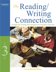 Image for The Reading/Writing Connection : Strategies for Teaching and Learning in the Secondary Classroom