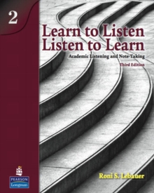 Image for Learn to listen, listen to learn 2  : academic listening and note-taking